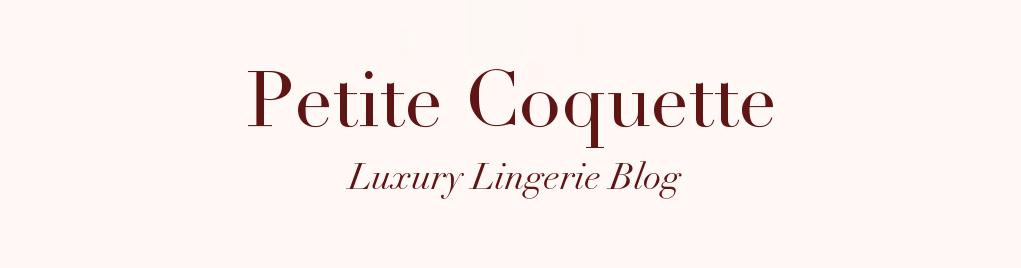 Petite Coquette – Lingerie Blog